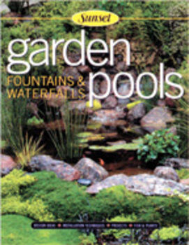 Garden pools fountains and waterfalls ortho books for Garden pool book