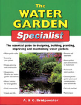 The Water garden Specialist by  A. and G. Bridgewater | Books/DVD's