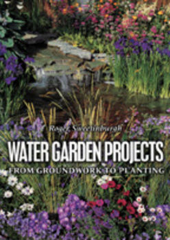 Water Garden Projects by Roger Sweetinburgh | Books/DVD's
