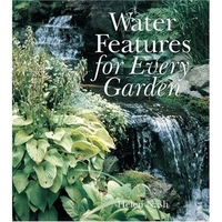 Image Water Features for Every Garden by Helen Nash