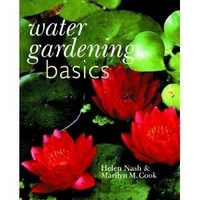 Image Water Gardening Basics by Helen Nash & Marilyn Cook