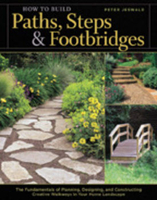 Image How to Build Paths, Steps and Footbridges by Peter Jeswa