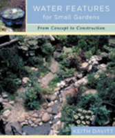 Image Water Features for Small Gardens by Keith Davitt