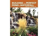 Image Building the Perfect Pond & Waterfall by Jeffrey Reid